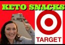 Target Keto Snacks Shopping List | Keto Snack Haul | Ketogenic Diet Target