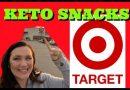 Target Keto Snacks Shopping List | Keto Snack Haul | Ketogenic Diet Target