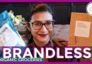 BRANDLESS REVIEW || Organic Grocery Delivery for $3 or less!
