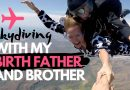 Skydiving With My Birthfather & Half-Brother! (+ Vegan Snacks!)