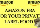 How to start selling on Amazon FBA food Products Private Label Snacks Candy Food How I do It