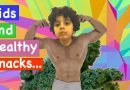 Healthy snacks for kids review: Convince kids to eat healthy: Kale changed this kid forever