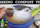 How To Make Compost Tea – Organic Fertilizer For Your Plants