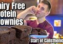 Dairy Free Protein Brownies // Me Starting Calisthenics?!