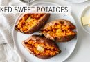 BAKED SWEET POTATO | how to bake sweet potatoes perfectly