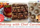 Baking with Chef Carole – February 7, 2021