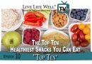 LLW TV Top Ten Healthy Snacks | Episode 10