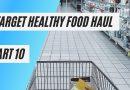 Target Healthy Food Haul Part 10
