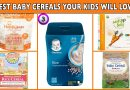 Best Baby Cereals Your Kids Will Love  – Baby 1st Solid Food Reviews
