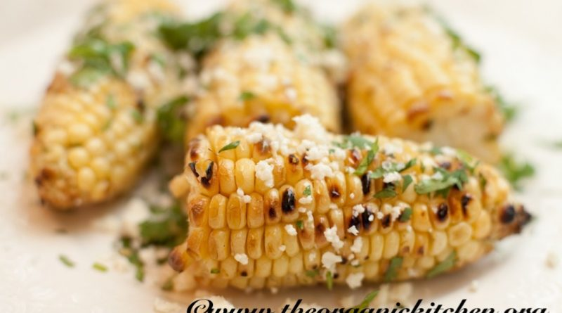 Mexican street corn   The Organic Kitchen Blog and Tutorials