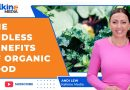 The endless benefits of organic food